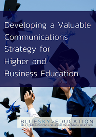 Developing an Effective Communications Strategy for Higher and Business Education