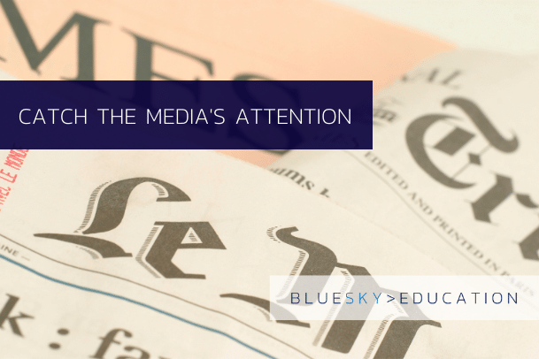 Understanding the media: tips for business schools and universities